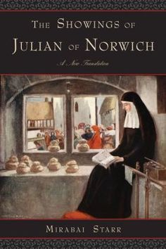 The Showings of Julian of Norwich: A New Translation [NOOK Book] by Mirabai Starr