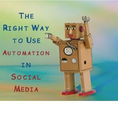 The Right Way to Use Automation in Social Media  http://www.JenniferHerndon.com