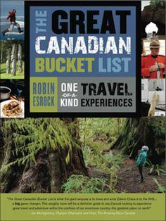 Robin Esrock's The Great Canadian Bucket List