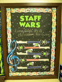 Music Classroom Bulletin Boards: Staff Wars