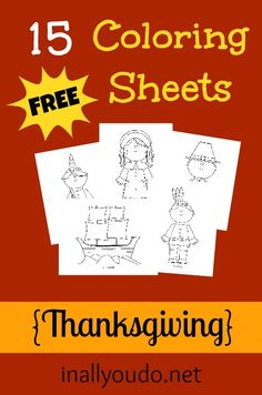 FREE Thanksgiving Coloring Sheets - In All You Do