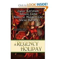 Alicia Rasley - A Regency Holiday