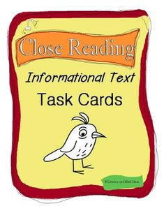 The secret to being able to closely read text is knowing what to pay attention to while reading.  These 20 task cards help readers practice analyzing the important parts of informational text.  Use with any informational text. Common Core aligned.