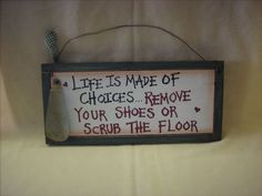 wood signs with sayings | Rapunzel's Online » Signs & Sayings » Remove your shoes Sign
