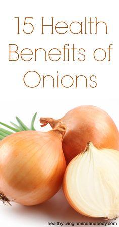 15 Health Benefits of Onions