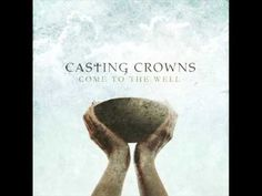 Already There-by Casting Crowns.