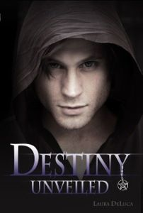 Promo: Destiny Unveiled by Laura DeLuca