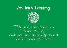 A great irish blessing! irish heritag, irish bless, irish proverb, irish quotes, favorit, st patrick, irish inspir, irish gir