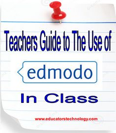 A Comprehensive Guide to The Use of Edmodo with Students ~ Educational Technology and Mobile Learning