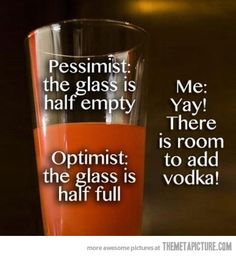 How I see the glass…