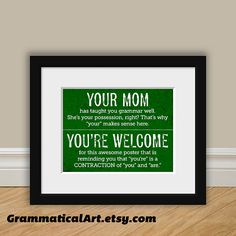 Grammar Print Funny You're and Your - Perfect English Gift Geekery Gift - Teacher Gift / Gifts for Teachers Book Lover Typographic Print