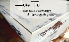 How To Wax Furniture