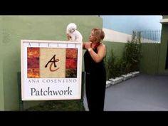 Patchwork Sem Segredos: Aula 10 (Especial Aniversário do Ateliê Ana Cosentino)
