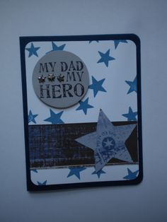 My Dad will always be my hero!