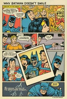 Why Batman doesn't smile.