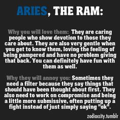 Aries: John you know you love me even if i need a filter and wish I would  be a little less of a RAM .... :) horoscop, aries need love, ari astrolog, aires zodiac, ariesto true, ari stuff, ram, ari quot, aries zodiac quotes