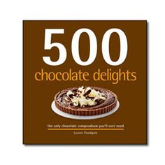 500 Chocolate Delights $19.95