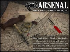 Arsenal Cider House & Wine Cellar - Pittsburgh, PA; Civil War themed winery making cider, mead, and wine.