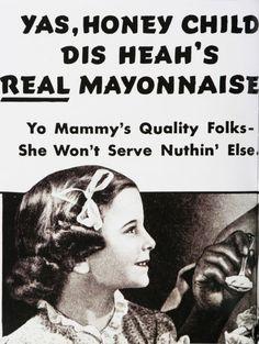 Wow. Mayonnaise Ad.