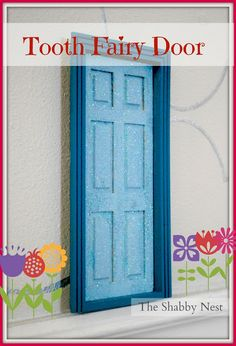 The Shabby Nest shared how to make your own tooth fairy door!