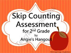 Skip Counting Assessment for 2nd Grade from Angie's Hangout on TeachersNotebook.com -  (3 pages)  - This is a one page test over skip counting.