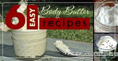 6 Easy Homemade Body Butter Recipes lotion, diy gifts