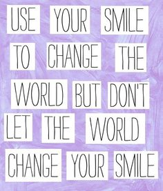 sayings, smile quotes, life motto, remember this, chin up