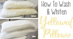 Yellowed Pillowcases   How To Clean (Almost) Anything And Everything