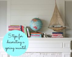 Tips from @The Inspired Room on how to create a simple spring mantel. Via MyColortopia.com spring mantel