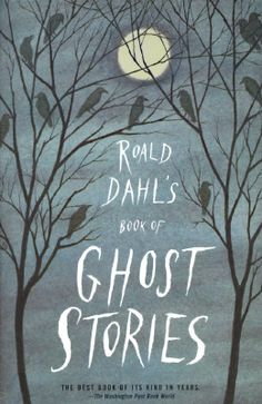 A surprisingly good collection put together by Roald Dahl of classic ghost stories.  My favorite(s) by A.M. Burrage.  Definitely not for young children!