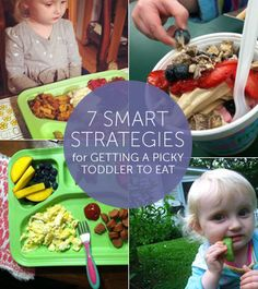 7 smart strategies for getting a picky toddler to eat!