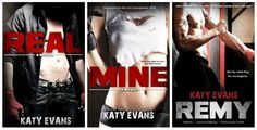 Real Series by Katy Evans (Real, Mine, Remy, Ripped & Raw) can't wait to start this series.