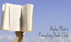 Alpha Mom Book Club: The Blessing of a Skinned Knee | Alpha Mom
