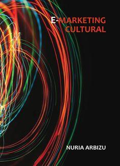 E-marketing cultural (próximamente)