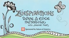 This is the second in the series of Zenspirations Videos by Joanne Fink. Happy Patterning! zentangl