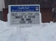 laugh, funny signs, funny pictures, funni, churches, snow, funny fails, funny church signs, church humor