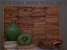Create a Custom Natural Wall Art Piece With Wooden Shims