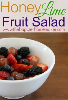 Honey Lime Fruit Salad-this dressing is so easy and really takes the fruit salad to the next level!!