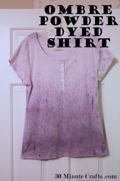 how to make an ombre powder dyed shirt