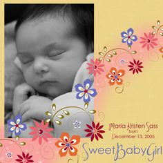 Sweet Baby Girl - Scrapbook.com   Wendy Schultz via Elaine Hopper onto Baby Layouts.