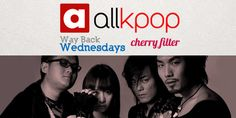 Way Back Wednesday by allkpop : Cherry Filter