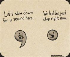Punctuation.