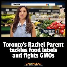 Toronto's Rachel Parent Tackles Food Labels and Fights GMOs. More Here: http://www.msnbc.com/the-ed-show/watch/teen-tackles-food-labels-and-fights-gmos-62142019734