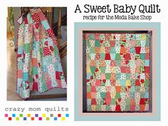 A Sweet Baby Quilt: Tutorial on the Moda Bake Shop. http://www.modabakeshop.com