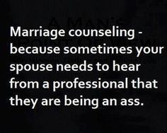 Marriage Counseling - HA!