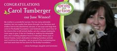 June's Spring Into Action WINNER is...Carol Tumberger! Congrats to Carol and THANK YOU to all of the amazing pet rescue heroes who were entered! Don't forget to nominate your favorite pet hero for July: http://on.fb.me/IGPvsW. #springintoaction