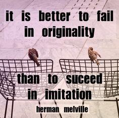 Be original //