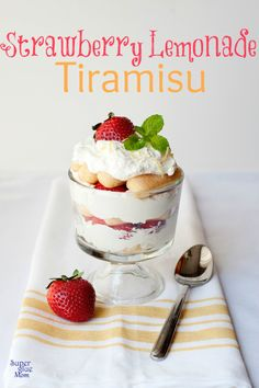 Strawberry Lemonade Tiramisu dessert SuperGlueMom.com