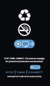 Stop. Think. Connect. October is Cybersecurity Awareness Month
