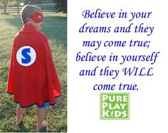 Boost your child's self confidence by encouraging them to be their own super heroes! We want our children to believe in their OWN super powers, not in the powers created by the marketing departments of large corporations.  Let your child fly with his own special wings